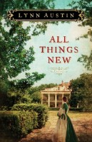 All Things New by Lynn Austin