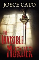 An Invisible Murder by Joyce Cato