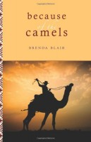 Because of the Camels by Brenda Blair