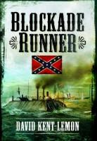 Blockade Runner by David Kent-Lemon