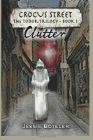 Clutter by Jessie Boteler
