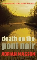 Death on Pont Noir by Adrian Magson