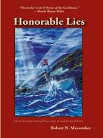 Honorable Lies by Robert N. Macomber