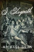 I, Hogarth by Michael Dean