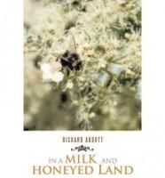 In A Milk & Honeyed Land by Richard Abbott