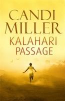 Kalahari Passage by Candi Miller