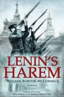Lenin's Harem by William Burton McCormick