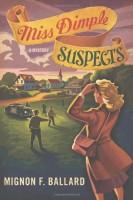 Miss Dimple Suspects by Mignon Ballard