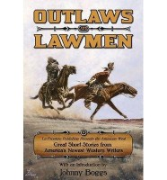 Outlaws and Lawmen by Michael T. Harris