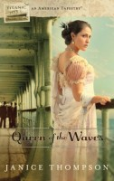 Queen of the Waves by Janice Thompson