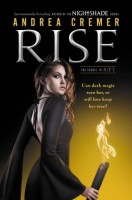 Rise: A Nightshade Novel by Andrea Cremer