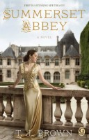 Summerset Abbey by T. J. Brown