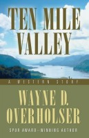 Ten Mile Valley by Wayne D. Overholser