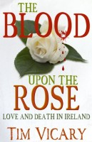 The Blood Upon The Rose by Tim Vicary