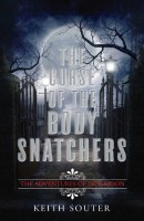 The Curse of the Body Snatchers by Keith Souter