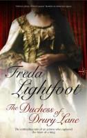 The Duchess of Drury Lane by Freda Lightfoot