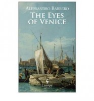 The Eyes of Venice by Alessandro Barbero