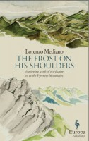 The Frost on His Shoulders by Lorenzo Mediano