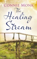 The Healing Stream by Connie Monk