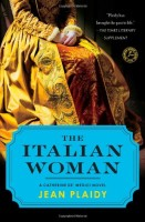 The Italian Woman: A Catherine DeMedici Novel by Jean Plaidy