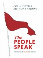 The People Speak by Colin Firth