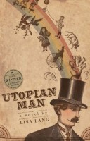 Utopian Man by Lisa Lang