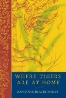 Where Tigers Are at Home by Mike Mitchell (trans.)