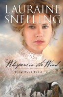 Whispers in the Wind by Lauraine Snelling