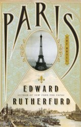 Edward Rutherfurd's Paris cover focuses entirely on landscape and architecture, to emphasize its sense of place, rather than protagonists.