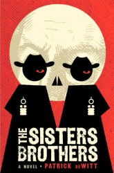 The illustrative cover for The Sisters Brothers by Patrick DeWitt, designed by artist Dan Stiles.