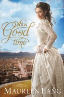 All in Good Time by Maureen Lang