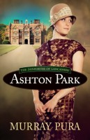 Ashton Park by Murray Pura