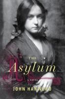 Asylum by John Harwood