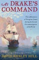 AT DRAKE'S COMMAND by David Wesley Hill