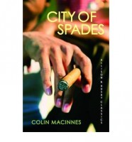 City of Spades by Colin MacInnes