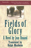 Fields of Glory by Ralph Manheim (trans.)