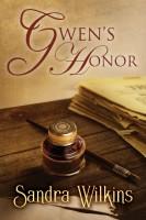 Gwen's Honor by Sandra Wilkins