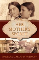 Her Mother's Secret by Barbara Garland Polikoff