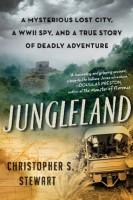 Jungleland by Christopher S. Stewart