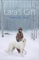 Lara's Gift by Annemarie O'Brien