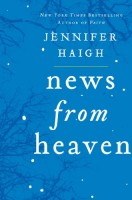 News from Heaven by Jennifer Haigh