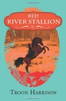Red River Stallion by Troon Harrison