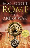 Rome: The Art of War by M.C. Scott