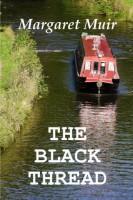 The Black Thread by Margaret Muir