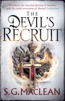 The Devil's Recruit by S.G. MacLean