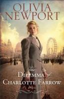 The Dilemma of Charlotte Farrow by Olivia Newport
