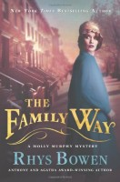 The Family Way: A Molly Murphy Mystery by Rhys Bowen