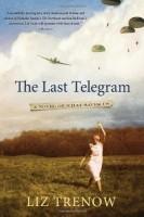 The Last Telegram by Liz Trenow