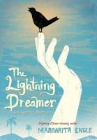 The Lightning Dreamer by Margarita Engle
