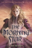 The Morning Star by Robin Bridges